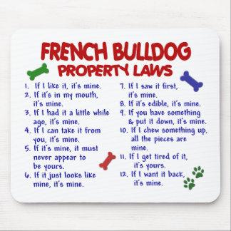 Leyes 2 de la propiedad del DOGO FRANCÉS Alfombrillas De Ratones
