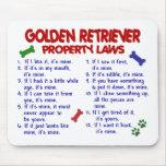 Leyes 2 de la propiedad del golden retriever tapete de ratones