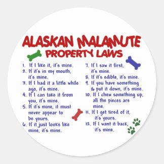 Leyes 2 de la propiedad del MALAMUTE DE ALASKA Pegatina Redonda