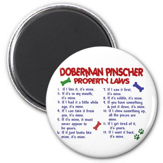 Leyes 2 de la propiedad del PINSCHER del DOBERMAN Imán Redondo 5 Cm