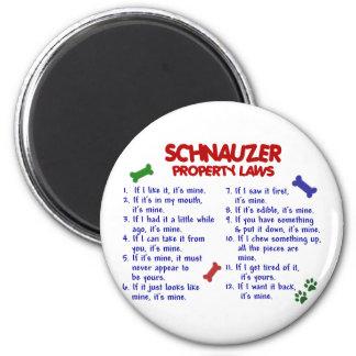 Leyes 2 de la propiedad del SCHNAUZER Imán Redondo 5 Cm