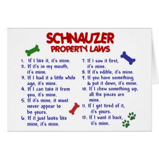 Leyes 2 de la propiedad del SCHNAUZER Tarjeta De Felicitación