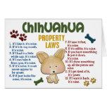 Leyes 4 de la propiedad de la chihuahua tarjeta de felicitación