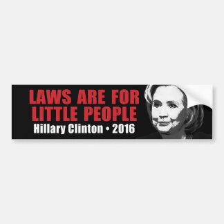 Leyes para la pequeña gente - Hillary Clinton anti Pegatina Para Auto