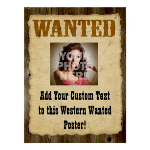 Western Wanted Posters Photo Prints Zazzle