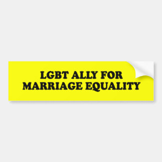 LGBT ALLY FOR MARRIAGE EQUALITY - .png Car Bumper Sticker