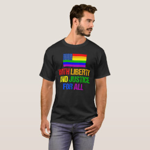 7244954e1586d LGBT American Flag Liberty and Justice for All T-Shirt