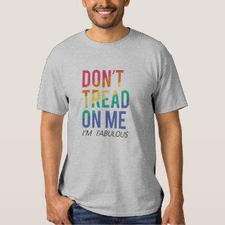"""LGBT fabuloso endereza la camiseta, """"no pisa en mí Camisas"""