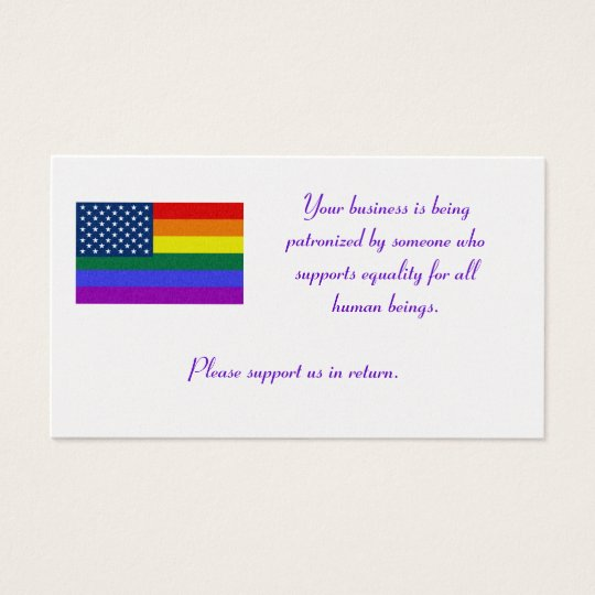 LGBT Flag, Your business is being patronized by... Business Card