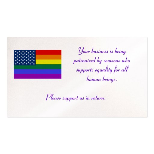 LGBT Flag, Your business is being patronized by... Business Cards