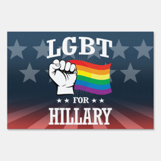 LGBT FOR HILLARY LAWN SIGN