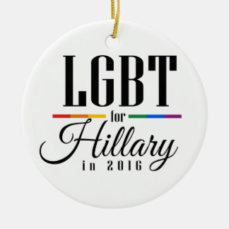LGBT FOR HILLARY --.png Christmas Tree Ornament