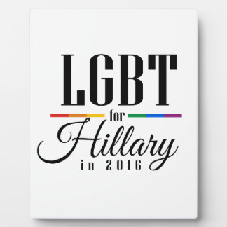 LGBT FOR HILLARY --.png Plaques