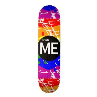LGBT Pride Flag Dripping Paint Born Me Skateboard Deck
