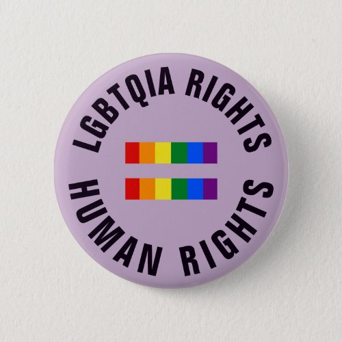 LGBTQIA Rights Equal Human Rights Button