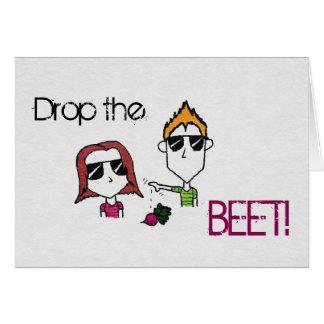 """Liam N' Livie """"Drop the Beet"""" Greeting Card"""