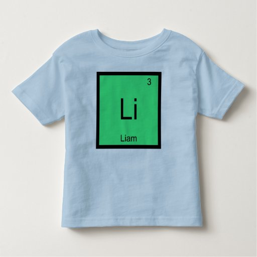 Liam name chemistry element periodic table toddler t shirt for Custom periodic table t shirts