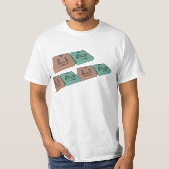 Liar as Li Lithium and Ar Argon T-Shirt