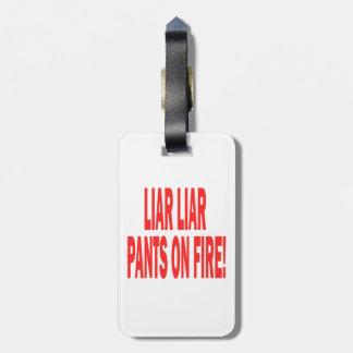 Liar Liar Travel Bag Tag