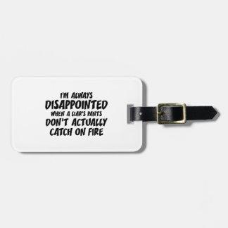 Liar Liar Pants On Fire Travel Bag Tags