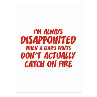 Liar Liar Pants On Fire Postcard