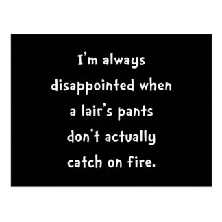 Liar Pants On Fire Postcard