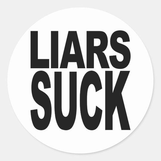 Liars Suck Classic Round Sticker