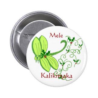 Libélula del acebo, Mele, botón de Kalikimaka Pin Redondo De 2 Pulgadas