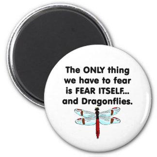 Libélulas del miedo sí mismo imán redondo 5 cm