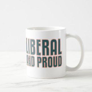 Liberal and Proud Coffee Mug