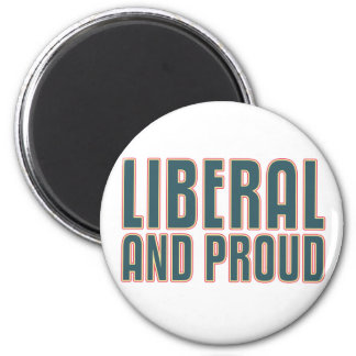 Liberal and Proud 2 Inch Round Magnet