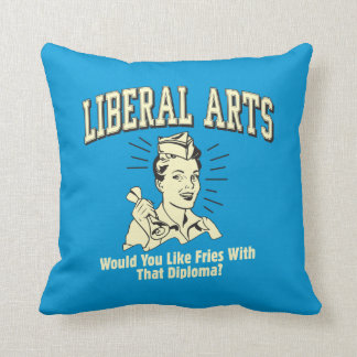 Liberal Arts: Like Fries With Diploma Throw Pillow