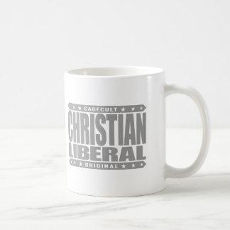 LIBERAL CRISTIANO - dios quiere las derechas Taza Básica Blanca