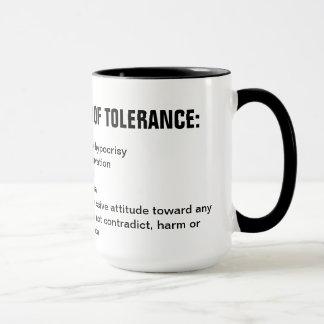 LIBERAL DEFINITION OF TOLERANCE: MUG
