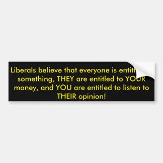 liberal entitlement bumper sticker
