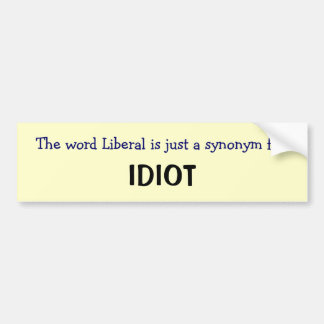 Liberal is a synonym bumper sticker