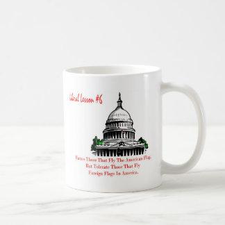 Liberal Lesson 6.Harass Who Fly American Flag, Coffee Mug