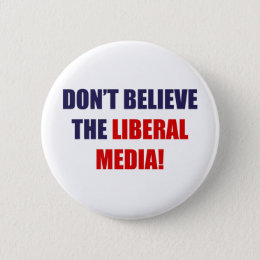 Liberal Media Pinback Button