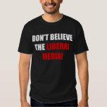 Liberal Media Tee Shirt