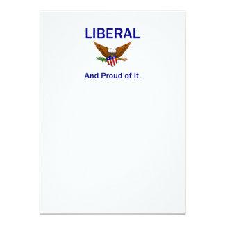 """Liberal orgulloso de la CAMISETA Invitación 5"""" X 7"""""""