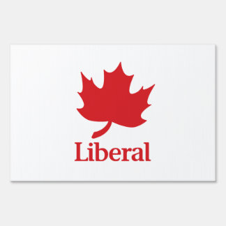Liberal Party of Canada Yard Sign