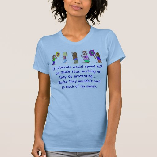 Liberal Protesters T-Shirt