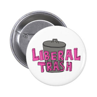 Liberal Trash Pink Lettering Button