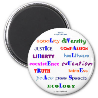 Liberal Values 2 Inch Round Magnet