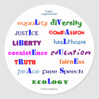 Liberal Values Classic Round Sticker