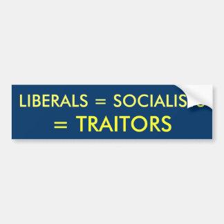 LIBERALES = SOCIALISTAS, = TRAIDORES PEGATINA PARA AUTO
