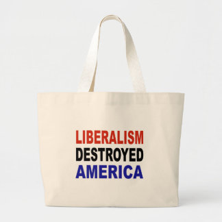 LIBERALISM DESTROYED AMERICA CANVAS BAGS