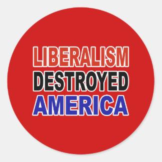 LIBERALISM DESTROYED AMERICA CLASSIC ROUND STICKER