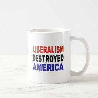 LIBERALISM DESTROYED AMERICA CLASSIC WHITE COFFEE MUG