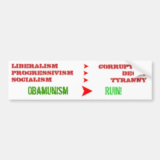 Liberalism is a a sociopathic disease bumper sticker